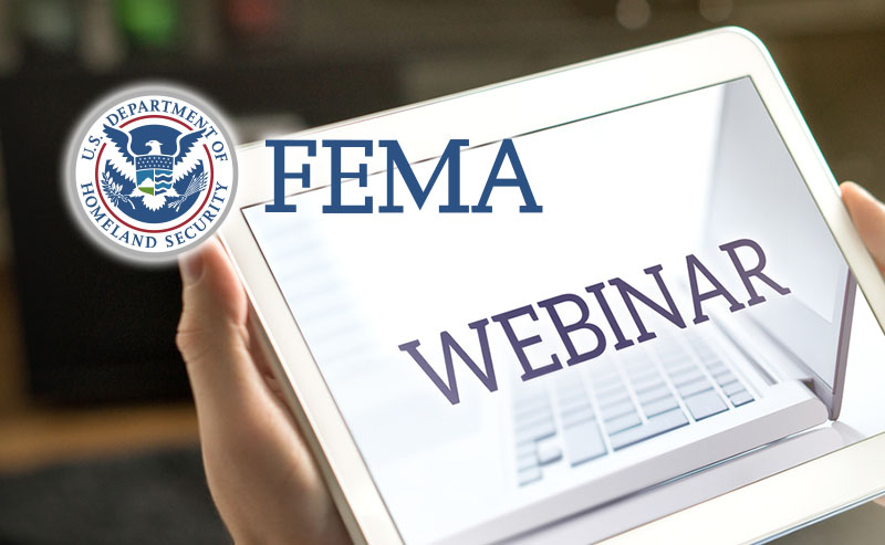 FEMA Hosting Important Hazard Mitigation Assistance Webinars