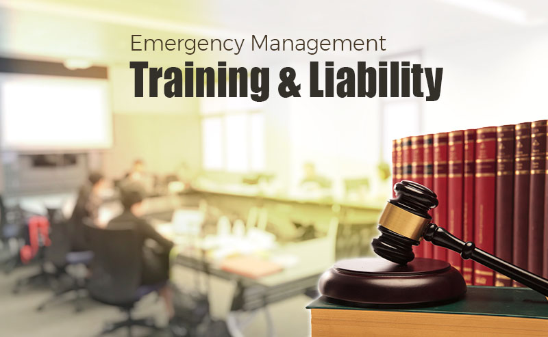 Training and Liability in Emergency Management