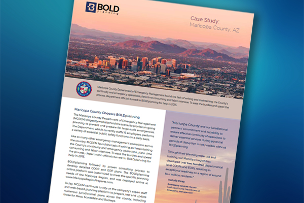 Case Study: Maricopa County, AZ Turns to BOLDplanning for COOP and EOP Planning