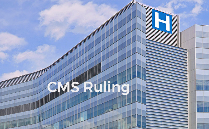 Are You in Compliance with CMS Ruling for Healthcare Providers?
